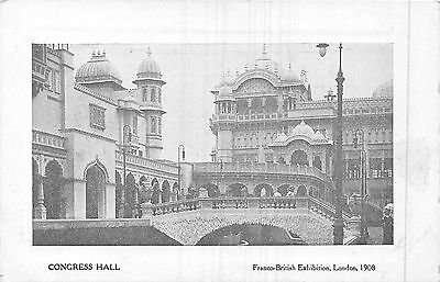 POSTCARD   EXHIBITIONS  FRANCO    BRITISH  1908  Congress  Hall