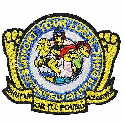The Simpsons Support Local Thug Iron Patch Sew TV Movie Cartoon Costume