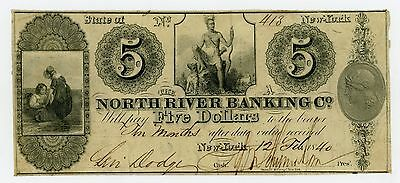 1840 $5 The North River Banking Co. - NEW YORK Note