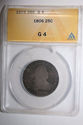 1806 Bust Silver Quarter G 4 Anacs