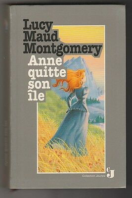 Anne quitte son île Lucy Maud Montgomery