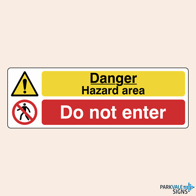 Danger Hazard Area / No Unauthorised Entry Sign