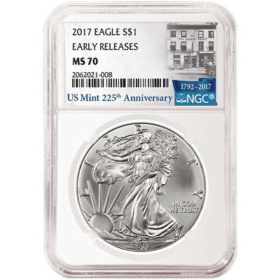 2017 $1 American Silver Eagle NGC MS70 225th Ann. ER Label