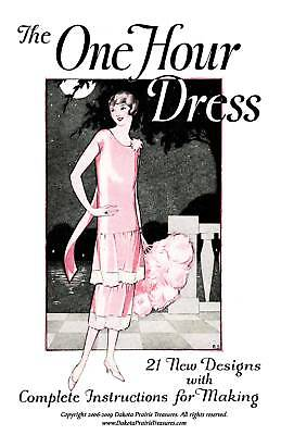 One Hour Dress (Flapper Frock Patterns) BOOK 3 1925