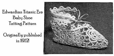1915 Tatted Baby Shoes Pattern Edwardian Titanic Historic Reenactment Tat Bootie