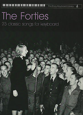 The Forties Collection - Easy Keyboard Library Sheet Music Book 1940s 40s War