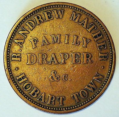1850's R. Andrew Mather - Penny Trade Token - Hobart Town Tasmania