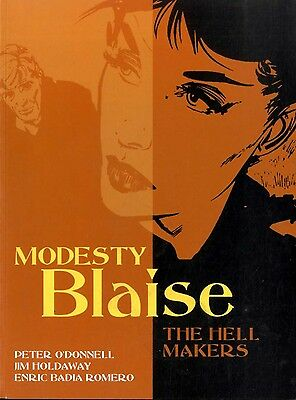 Modesty Blaise: The Hell Makers by Enric Badia Romero and Peter O'Donnel