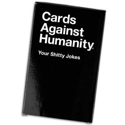 Cards Against Humanity - Your Shitty Jokes Expansion Card Game