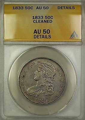 1833 Capped Bust Silver Half Dollar 50c Coin ANACS AU-50 Details Cleaned