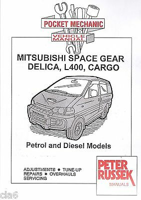 Mitsubishi L400 Delica Space Gear Cargo Pocket Mechanic Manual From 1995 *NEW