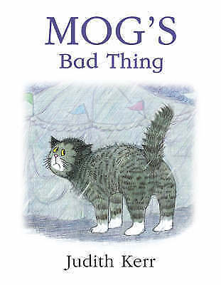 Mog's Bad Thing by Judith Kerr (Paperback, 2001)