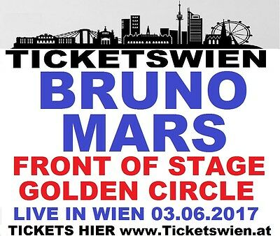 BRUNO MARS Live in WIEN Vienna 2017! GOLDEN CIRCLE! FRONT OF STAGE! Ticketswien