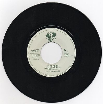 Christine Miller ‎– To Be Poor Is A Crime (Disciples Dubplate Cut) 7""