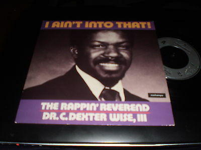 """The Rappin Reverand - I Aint Into That - Uk Pic Sl 7"""" 45"""
