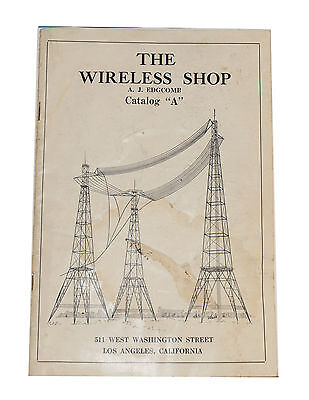 """Rare Sales Brochure From The Wireless Shop Catalog """"A""""  A. J. Edgcomb c 1920"""