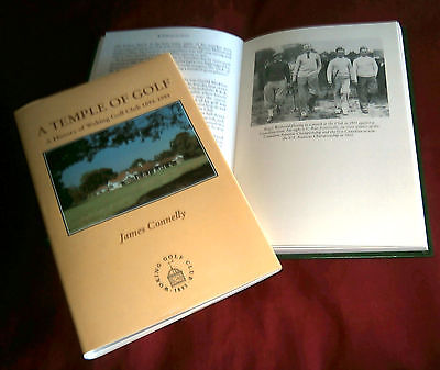 A TEMPLE OF GOLF. HISTORY OF WOKING GOLF CLUB 1893-93. James Connelly. 1992.