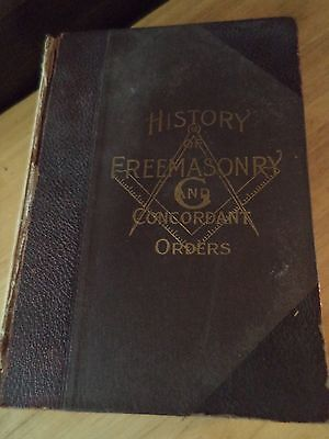 1917 Book History Of The Ancient Fraternity Of Free & Accepted Masons