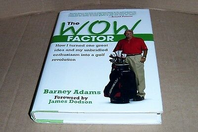 Signed Hard Cover Book The Wow Factor Golf By Barney Adams