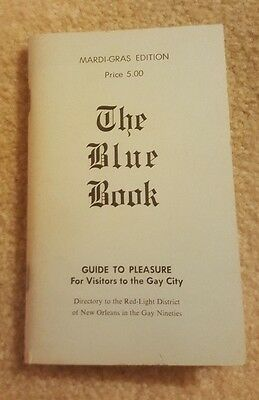 Blue Book Guide To Pleasure For Visitors To The Gay City, Mardi Gras New Orleans
