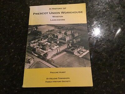 A History Of The Prescott Union  Workhouse Whiston Lancashire, St Helens,  Town.