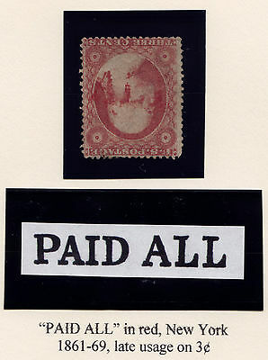 """#26 - 3 Cent 1851-7, Top Row, Fancy Red """"PAID ALL"""" ccl. New York, Late use, 1861"""