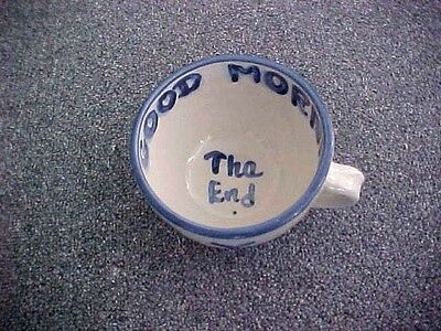 """M.a. Hadley Stoneware Large Cup/bowl """"good Morning To You"""" """"tha End"""""""