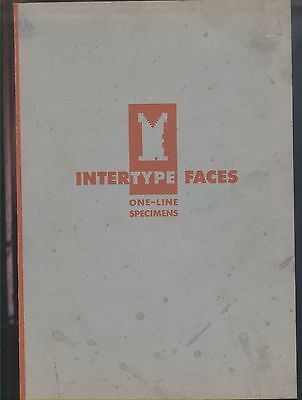 1958 Intertype Type Face Specimen Catalog; printers typesetting mats; dingbats