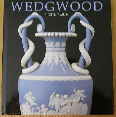 Wedgwood by Geoffrey Wills (Hardcover 2003)