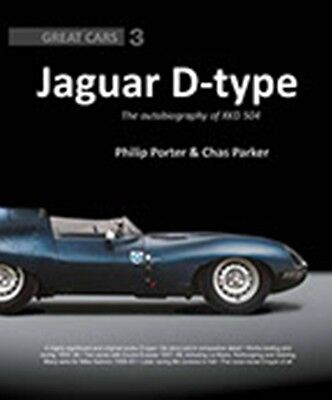 Jaguar D-Type The autobiography of XKD 504 Philip Porter and Chas Parker Book
