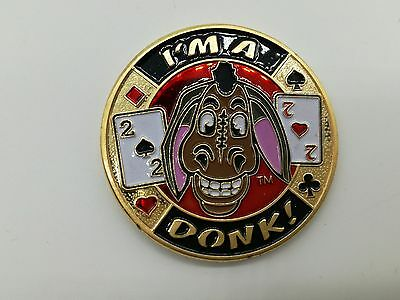 I'm A Donk Casino Poker Chip Coin Card Guard Protector