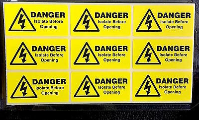 9 x Danger Isolate before opening labels, electrical stickers 49 x25mm FREE P&P