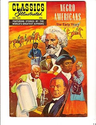 Classics Illustrated 169 (1969): Negro Americans: Orig: FREE to combine: VG/F