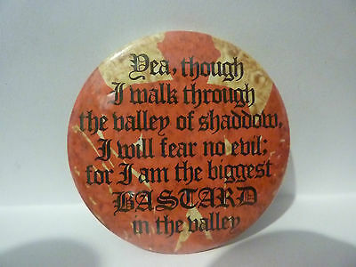 """""""VALLEY OF SHADDOW"""" Vintage 1970's - 1980's  Button Badge 2 ½ """""""