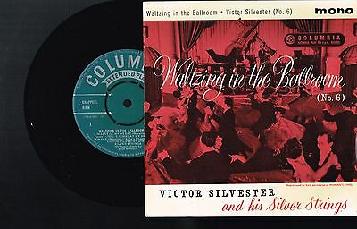 "VICTOR SILVESTER & SILVER STRINGS ‎Waltzing In The Ballroom #6 7"" VINYL SEG 8150"