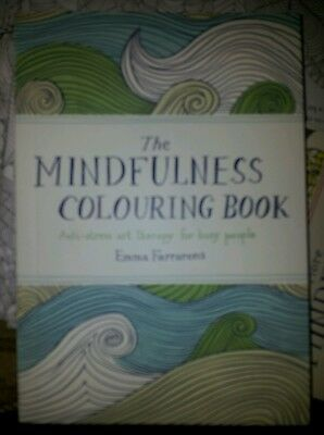 The Mindfulness Colouring Book: Anti-stress art therapy. Handbag size. Brand new
