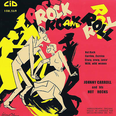 JOHNNY CARROLL - HOT ROCK + 3 (New re-issue of original French ROCKABILLY EP)