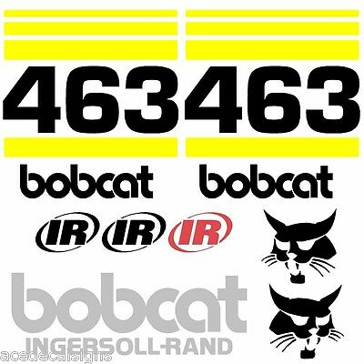Bobcat 463 DECALS Stickers Skid Steer loader New Repro decal Kit