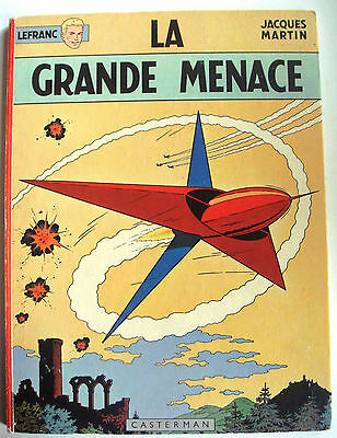 BD ancienne Lefranc - La Grande Menace - Jacques Martin - EO 1966  CASTERMAN