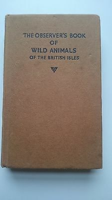 The Observer's   Book Of Wild Animals Of The British Isles