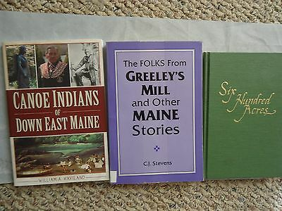 Canoe Indians Of Down East Maine, Greeley's Mill, Book Lot, 6 Hundred Acres