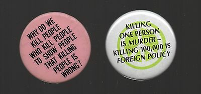 vtg lot political Cause buttons U.S. Death Penalty War Peace foreign policy pins