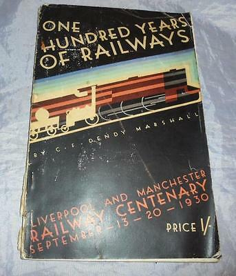 Original Liverpool & Manchester Railway Centenary 1930 100 Yrs Of Railways Book
