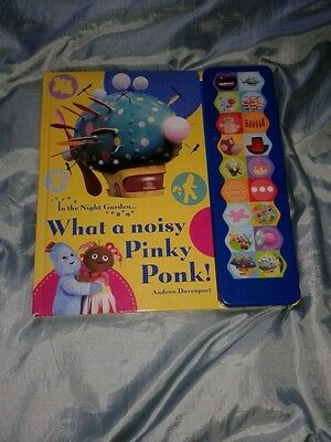 In the Night Garden: What a noisy Pinky Ponk! Andrew Davenport