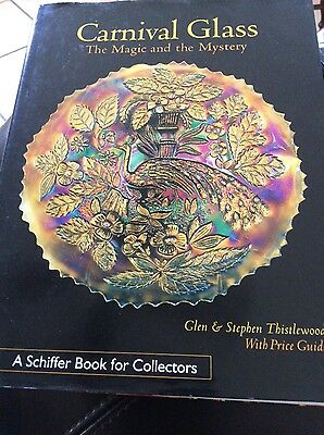 Carnival Glass The Magic And The Mystery Identification Book Steven Thistlewood