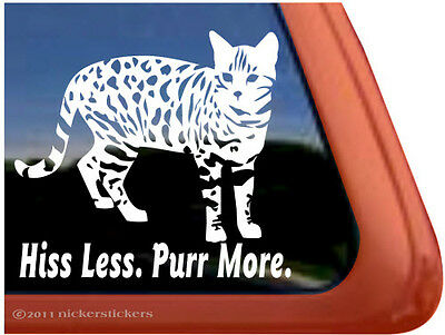 Hiss Less, Purr More | High Quality Vinyl Bengal Cat Window Decal