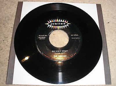 """The Orioles. Oh Holy Night. 7"""" Single. Usa Import"""