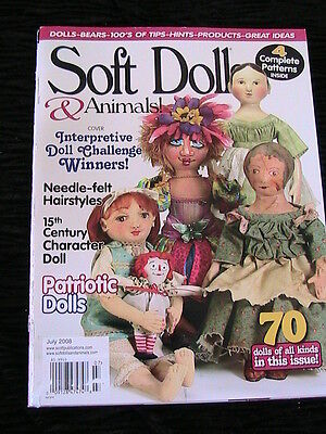 SOFT DOLLS & ANIMALS July 2008 cloth doll patterns~techniques~tips~magazine