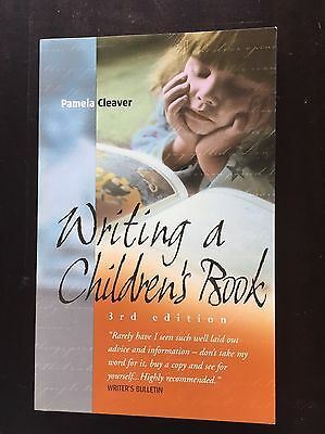 Writing a Children's Book by Pamela Cleaver (Paperback, 2004)
