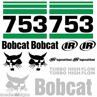 ANY MODEL Bobcat 753 DECALS Stickers Skid Steer loader New Repro decal Kit